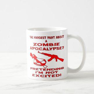 Zombie Apocalypse Pretending I'm Not Excited Coffee Mug