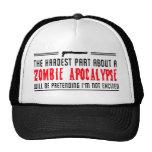 Zombie Apocalypse. Pretending I'm not excited Mesh Hat
