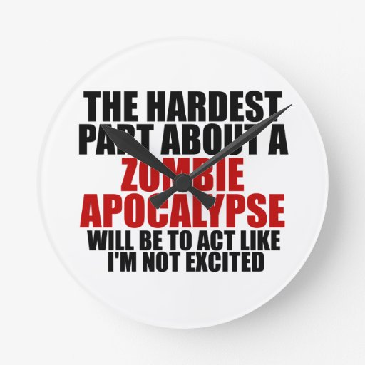 Zombie Apocalypse Round Clocks