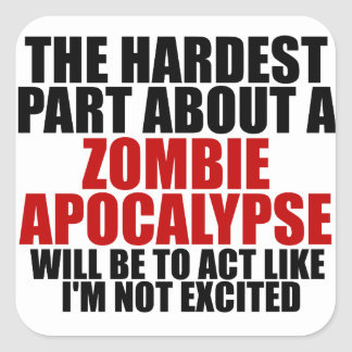 Zombie Apocalypse Square Sticker