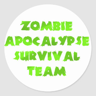 Zombie Apocalypse Survival Team in Green Classic Round Sticker
