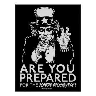 Zombie Apocalypse Uncle Sam Poster