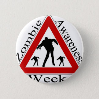 zombie awareness week pinback button