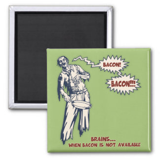 Zombie - Bacon 2 Inch Square Magnet