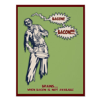 Zombie - Bacon Poster