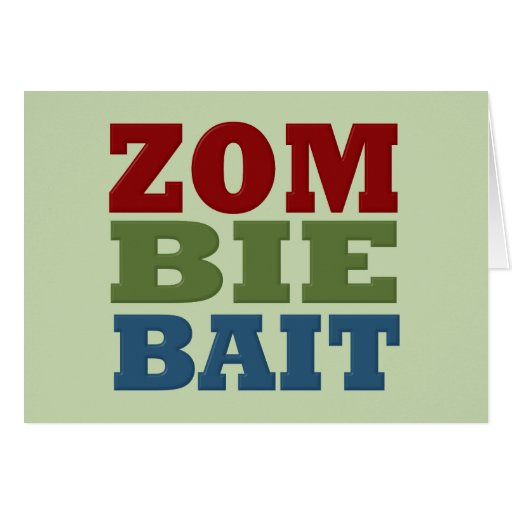 ZOMBIE BAIT CARDS