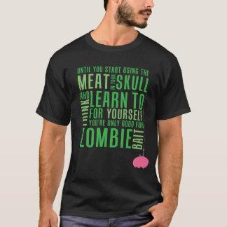 Zombie Bait (Dark Meat) T-Shirt