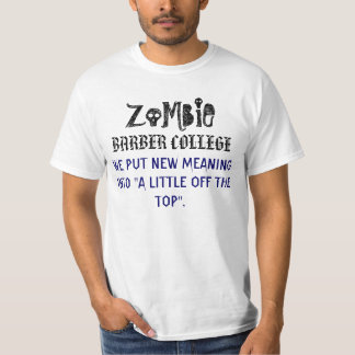 Zombie Barber College Top Mens T-Shirt