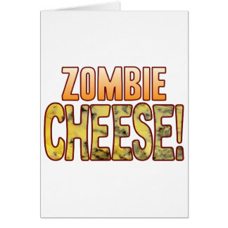 Zombie Blue Cheese Card