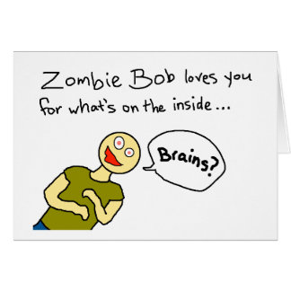 """Zombie Bob Loves You"" Card"