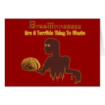 Zombie Brains Are Terrible Thing To Waste Design Greeting Cards