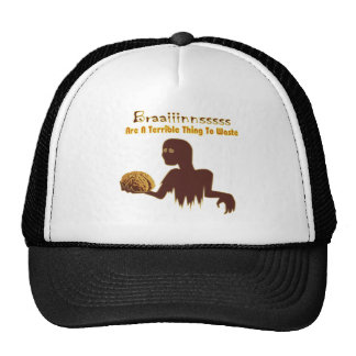 Zombie Brains Are Terrible Thing To Waste Design Trucker Hat