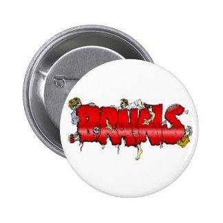 Zombie BRAINS Pinback Button