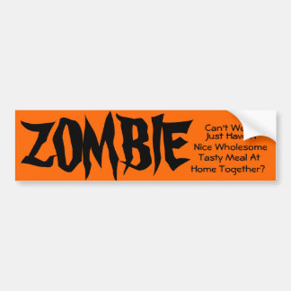 ZOMBIE Bumper Sticker 002