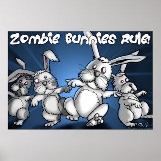 Zombie Bunnies Rule! Print