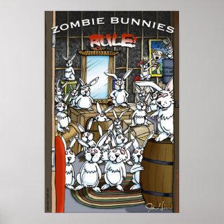 Zombie Bunnies Rule Posters