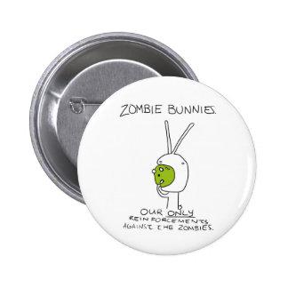 Zombie Bunnies! (w/o stripes) Pinback Button
