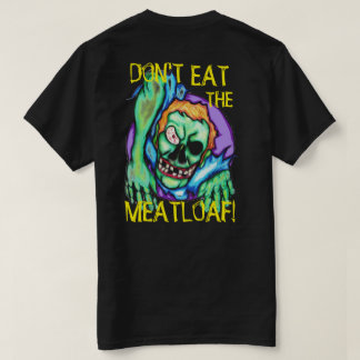 ZOMBIE CAFE DON'T EAT THE MEATLOAF BLACK T-Shirt