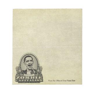 Zombie Capitalism Obama Notepad