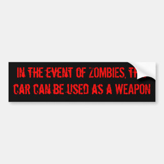 Zombie Car Disclaimer Bumper Sticker