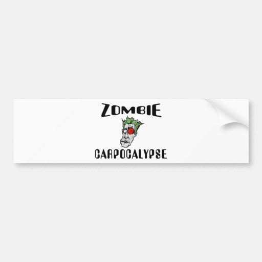Zombie Carpocalypse Bumper Stickers