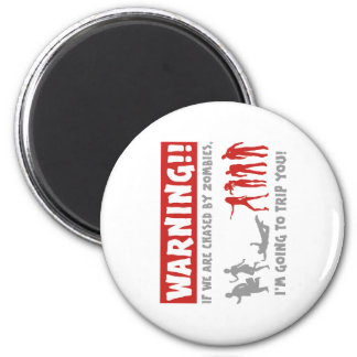 zombie chase warning magnet