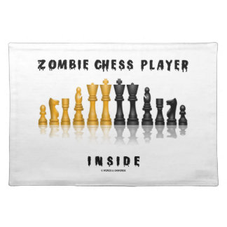 Zombie Chess Player Inside (Reflective Chess Set) Cloth Placemat