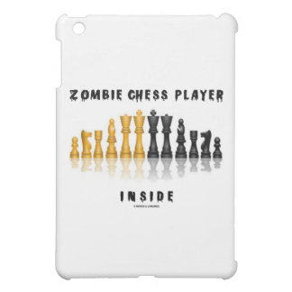 Zombie Chess Player Inside (Reflective Chess Set) iPad Mini Covers
