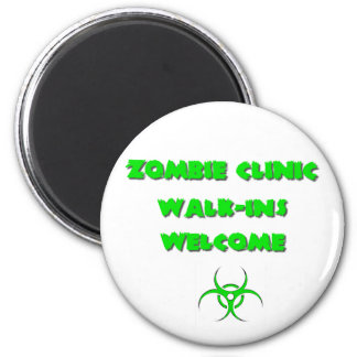 Zombie Clinic: Walk-Ins Welcome 2 Inch Round Magnet