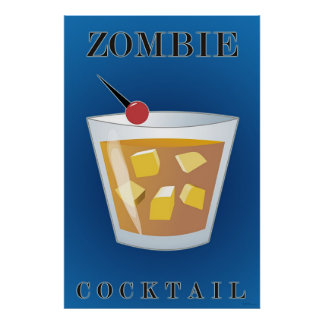 Zombie Cocktail Poster