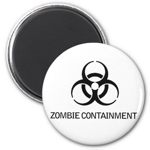 Zombie Containment Refrigerator Magnets