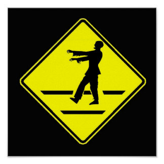 Zombie crossing xing poster