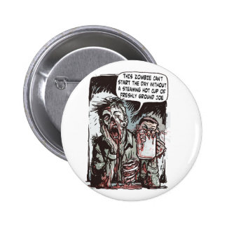 Zombie Cup of Joe 2 Inch Round Button