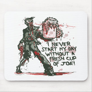 Zombie Cup of Joe Mouse Pads