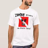 Zombie Divers Love Brain Coral T-Shirt