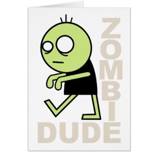 Zombie Dude Card