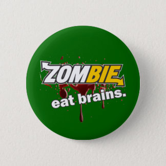 Zombie! Eat brains! Button