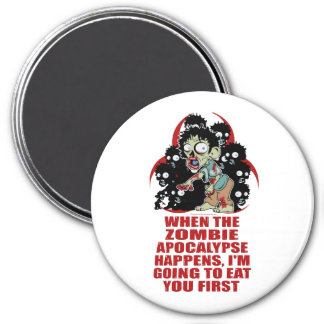 Zombie Eat You First 3 Inch Round Magnet