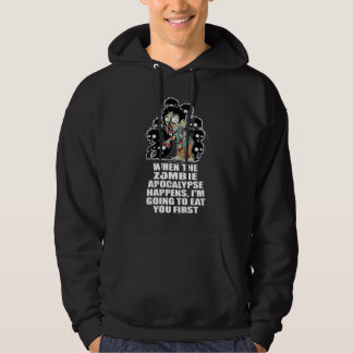 Zombie Eat You First Hoodies