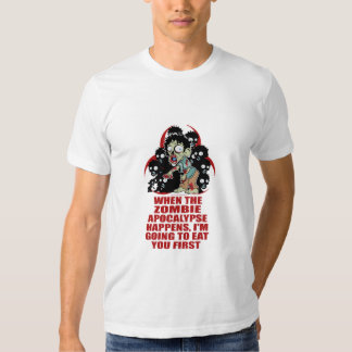Zombie Eat You First T-shirts