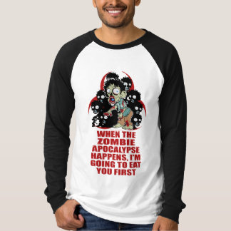 Zombie Eat You First Tshirt