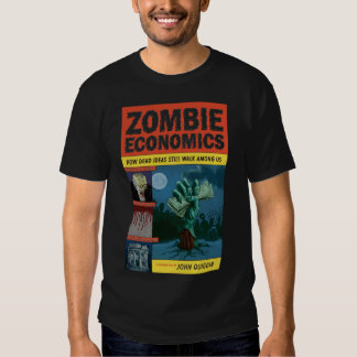 Zombie Economics T-Shirt