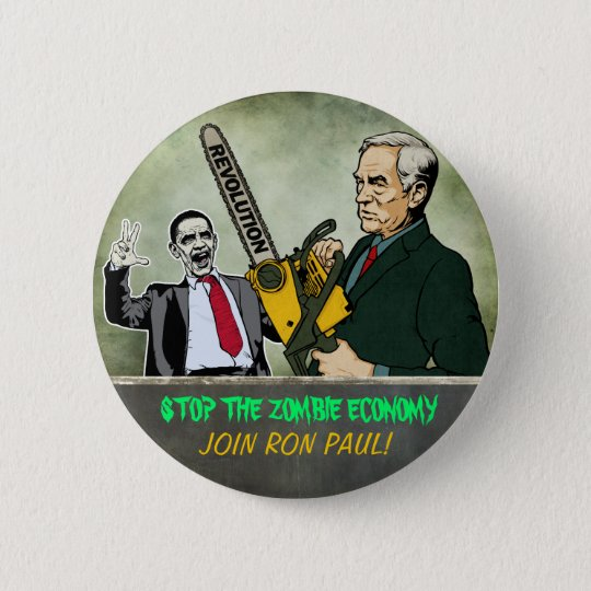 Zombie Economy Ron Paul Button