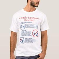 Zombie emergency T-Shirt