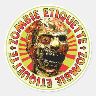 Zombie Etiquette Classic Round Sticker