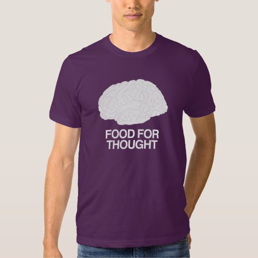 ZOMBIE FOOD FOR THOUGHT T SHIRTS