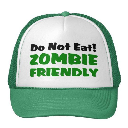 Zombie Friendly Do Not Eat Trucker Hat