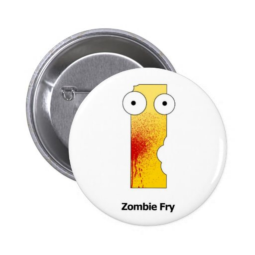 Zombie Fry Pinback Buttons
