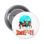 Zombie Funk Button