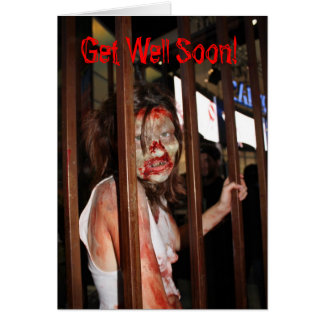 Zombie Get Well Soon! card